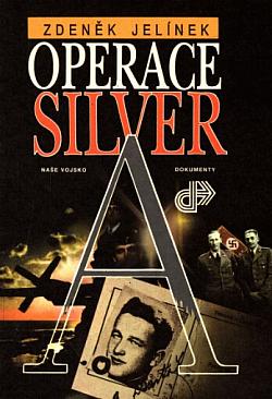 Operace Silver A obálka knihy