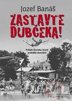 Zastavte Dubčeka! obálka knihy