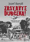 Zastavte Dubčeka!