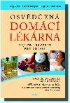 Osvědčená domácí lékárna - nejlepší recepty pro zdraví