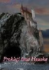 Prokletý hrad Houska aneb Hynkovo tajemství