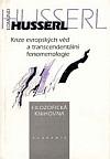 Krize evropských věd a transcendentální fenomenologie. Úvod do fenomenologické filosofie