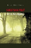 Sudetská pouť aneb Waldgang