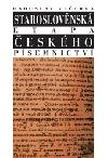 Staroslověnská etapa českého písemnictví