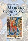 Morava v době knížecí: 906 - 1197