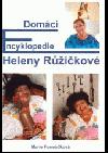 Domácí encyklopedie Heleny Růžičkové