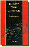 Tajemství čínské astrologie - Cesta k sebepoznání