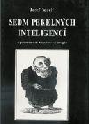Sedm pekelných inteligencí v proměnách faustovské magie
