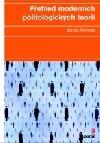 Přehled moderních politologických teorií