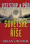 Vzestup a pád sovětské říše