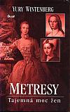 Metresy - Tajemná moc žen