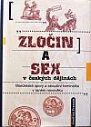 Zločin a sex v českých dějinách