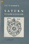 Saturn - nový pohled na starého ďábla