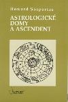 Astrologické domy a Ascendent