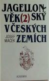 Jagellonský věk v českých zemích (1471-1526). 2. Šlechta.