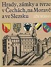 Hrady, zámky a tvrze v Čechách, na Moravě a ve Slezsku I – Jižní Morava