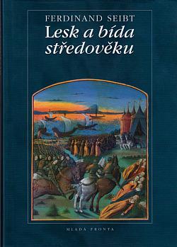 Lesk a bída středověku obálka knihy