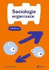 Sociologie organizace