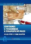 Grafologie v poradenské a terapeutické praxi