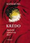 Krédo - Apoštolské vyznání víry dnes?