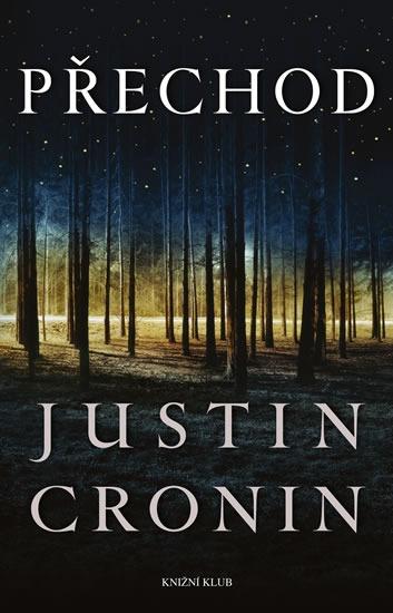 Kniha Přechod (Justin Cronin)