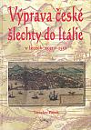 Výprava české šlechty do Itálie v letech 1551–1552