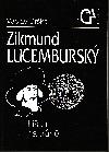 Zikmund Lucemburský - Liška na trůně