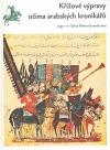 Křížové výpravy očima arabských kronikářů