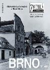 Brno II. díl: Historická předměstí a Staré Brno