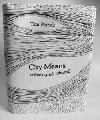 City Means - Město plné návratů