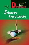 Schwarz hraje birdie