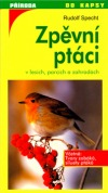 Zpěvní ptáci v lesích, parcích a zahradách