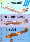 Ilustrovaná historie letectví (MiG-15 / La-5 a La-7 / Fokker D VII)