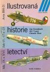 Ilustrovaná historie letectví (Avia BH-21 / Jakovlev Jak-15, -17 a -23 / Supermarine Spitfire Mk. IX a XVI)