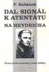 Dal signál k atentátu na Heydricha
