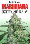 Marihuana - užitečné rady