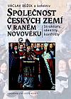 Společnost českých zemí v raném novověku