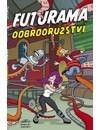 Futurama: Dobrodružství