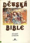 Dětská Bible: Starý zákon