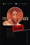 Žhář: Život apoštola Pavla