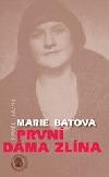 Marie Baťová – první dáma Zlína