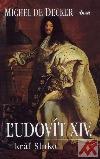 Ľudovít XIV. kráľ slnko