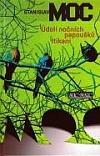 Údolí nočních papoušků / Itikani