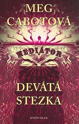 Kniha Devátá stezka (Meg Cabot)