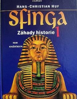 Sfinga 1 - Záhady historie obálka knihy