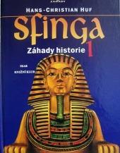 Sfinga 1 - Záhady historie