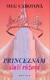 Princeznám sluší růžová