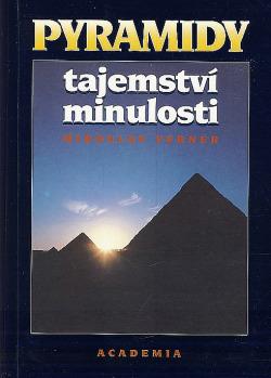 Pyramidy - Tajemství minulosti obálka knihy