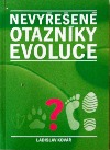 Nevyřešené otazníky evoluce