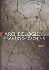 Archeologie pravěkých Čech. 3, Neolit